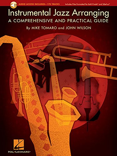 Instrumental Jazz Arranging A Comprehensive And Practical Guide from Hal Leonard