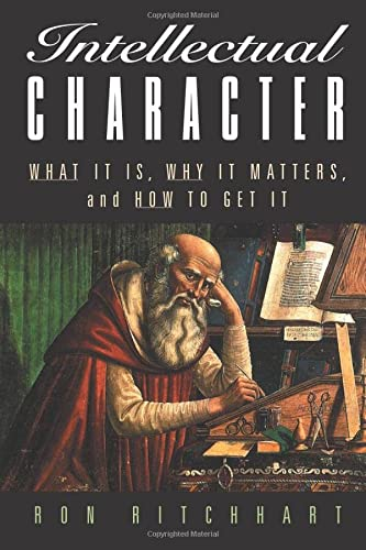 Intellectual Character: What It Is, Why It Matters, and How to Get It (Jossey-Bass Education) from Jossey-Bass