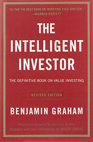 Intelligent Investor: The Definitive Book on Value Investing - A Book of Practical Counsel from HarperCollins Publishers Inc
