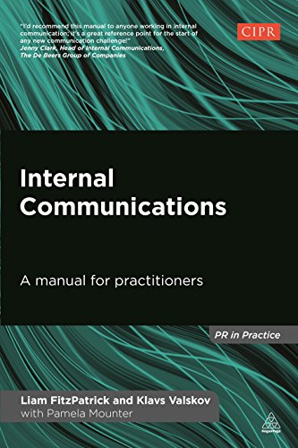 Internal Communications: A Manual for Practitioners (PR In Practice) from Kogan Page