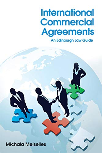 International Commercial Agreements: An Edinburgh Law Guide from Edinburgh University Press