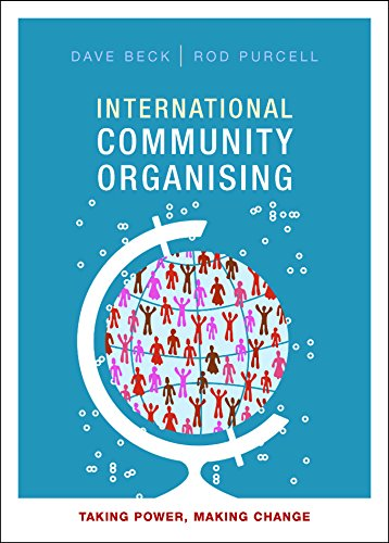 International community organising: Taking Power, Making Change from Policy Press