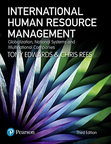 International Human Resource Management: Globalization, National Systems and Multinational Companies from Pearson