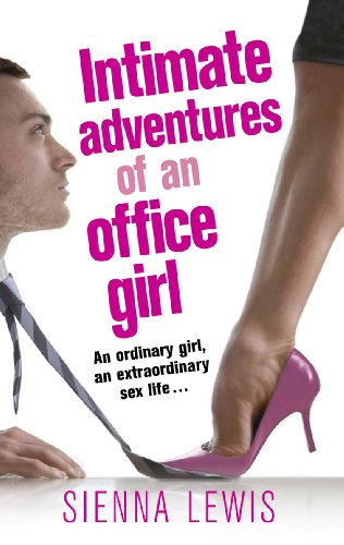 Intimate Adventures of an Office Girl from Ebury Press