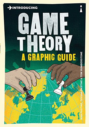 Introducing Game Theory: A Graphic Guide from Icon Books Ltd