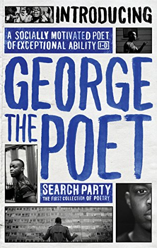 Introducing George The Poet: Search Party: A Collection of Poems from Virgin Books