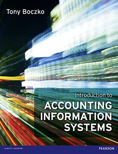 Introduction to Accounting Information Systems from Pearson