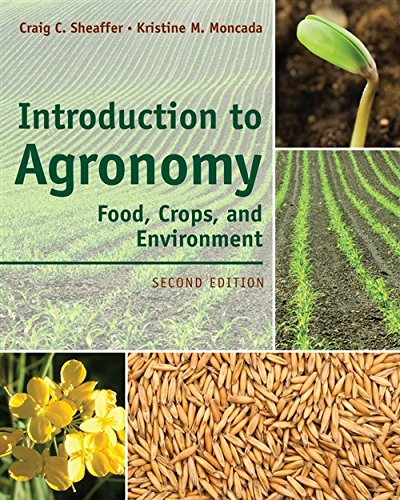 Introduction to Agronomy: Food, Crops, and Environment from CENGAGE Delmar Learning