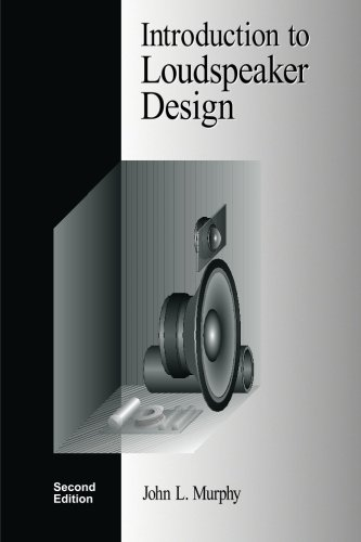 Introduction to Loudspeaker Design: Second Edition from True Audio