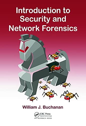 Introduction to Security and Network Forensics from Auerbach Publications