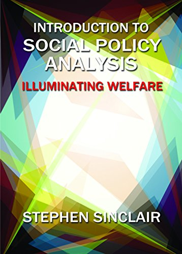 Introduction to social policy analysis: Illuminating Welfare from Policy Press