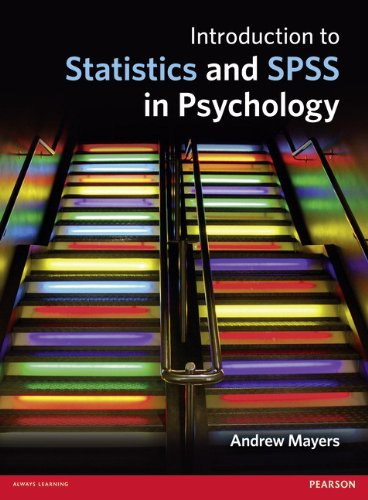 Introduction to Statistics and SPSS in Psychology from Pearson