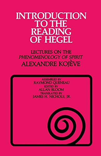 "Introduction to the Reading of Hegel: Lectures on the ""Phenomenology of Spirit"" (Agora Editions) from Cornell University Press"