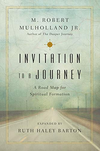 Invitation to a Journey: A Road Map for Spiritual Formation (Revised, Expanded) (Transforming Resources) from IVP