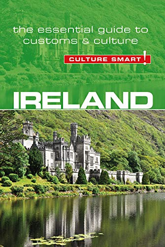 Ireland: The Essential Guide to Customs & Culture (Culture Smart!) from Kuperard