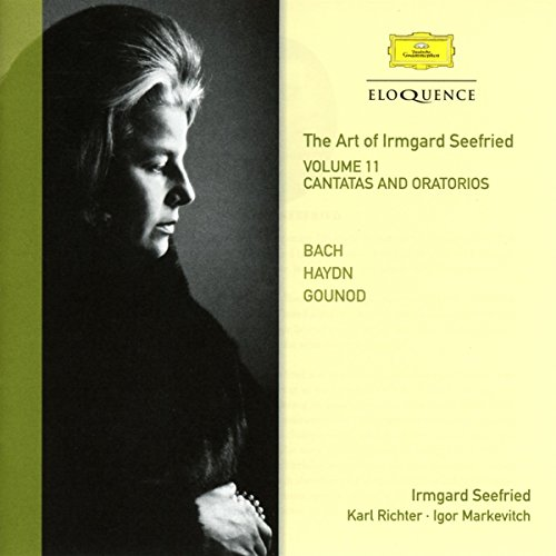 Irmgard Seefried - Vol.11: Sacred Works - Cantatas Oratorio from Australian Eloquence