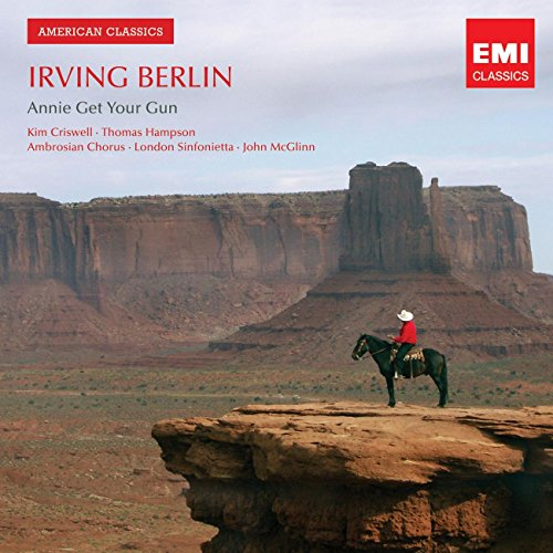 Irving Berlin: Annie Get Your Gun