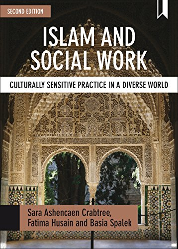 Islam and social work: Culturally Sensitive Practice in a Diverse World (BASW/Policy Press titles) from Policy Press