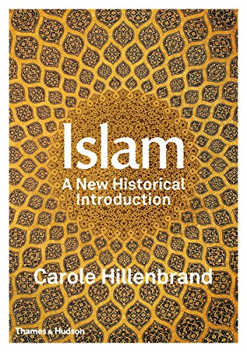 Islam: A New Historical Introduction from Thames & Hudson