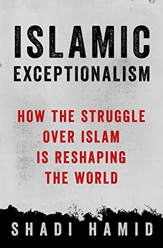 Islamic Exceptionalism from St. Martin's Press