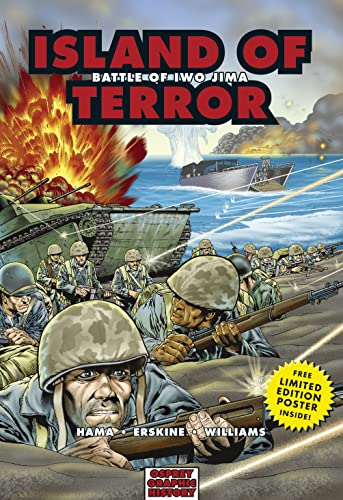 Island of Terror: Battle of Iwo Jima (Graphic History) from Osprey Publishing