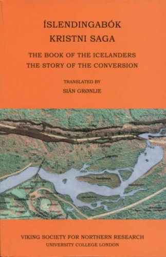 Islendingabok, Kristnisaga: The Book of the Icelanders, the Story of the Conversion from Viking Society for Northern Research