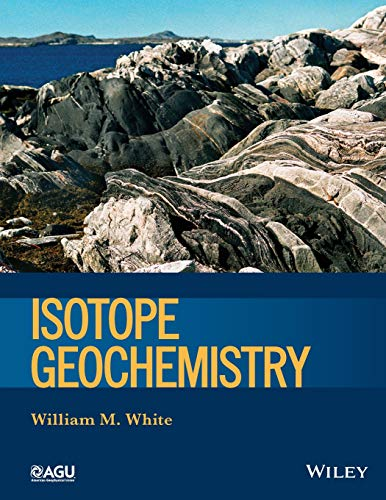 Isotope Geochemistry (Wiley Works) from Wiley-Blackwell