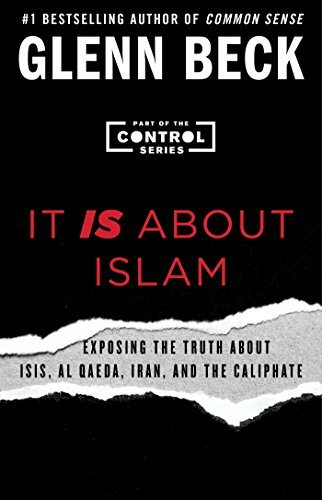 It Is about Islam: Exposing the Truth about Isis, Al Qaeda, Iran, and the Caliphate (Control) from Simon & Schuster