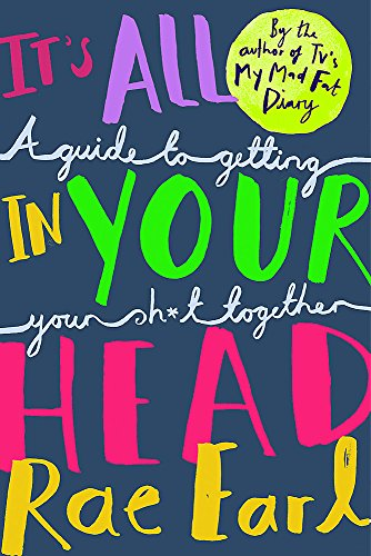 It's All In Your Head: A Guide to Getting Your Sh*t Together from Wren & Rook