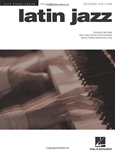 JAZZ PIANO SOLOS VOLUME 3 LATIN JAZZ SECOND EDITION PF from Hal Leonard