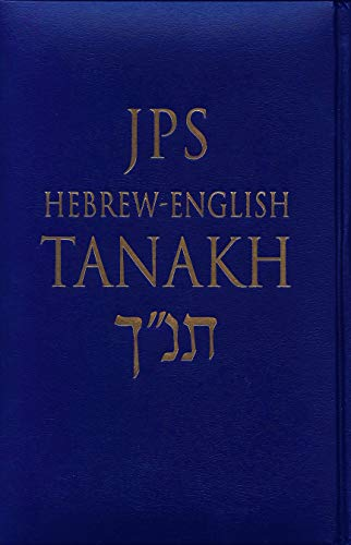 JPS Hebrew-English TANAKH, Deluxe Edition from The Jewish Publication Society