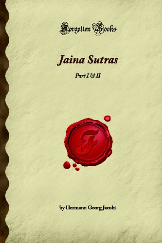 Jaina Sutras: Part I & II (Forgotten Books) from Forgotten Books