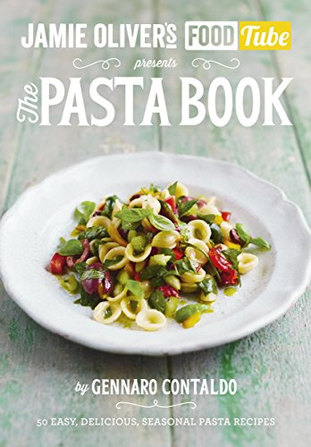 Jamie's Food Tube: The Pasta Book (Jamie Olivers Food Tube 4) from Penguin Books Ltd