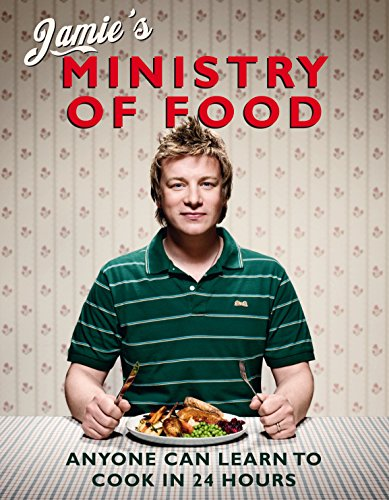 Jamie's Ministry of Food: Anyone Can Learn to Cook in 24 Hours from Penguin Books Ltd