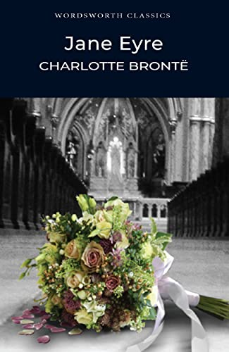 Jane Eyre (Wordsworth Classics) from Charlotte Bronte