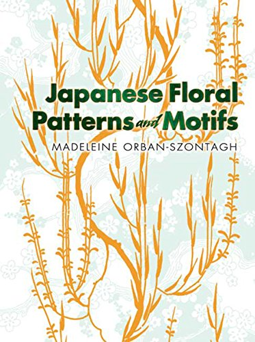 Japanese Floral Patterns and Motifs (Dover Pictorial Archive) from Dover Publications Inc.