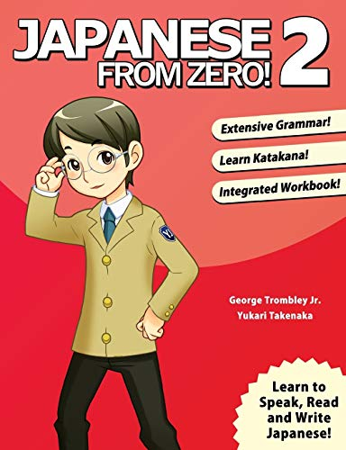 Japanese from Zero! 2: Proven Techniques to Learn Japanese for Students and Professionals from Learn From Zero