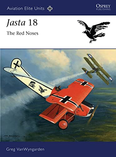Jasta 18: The Red Noses: 40 (Aviation Elite Units) from Osprey Publishing