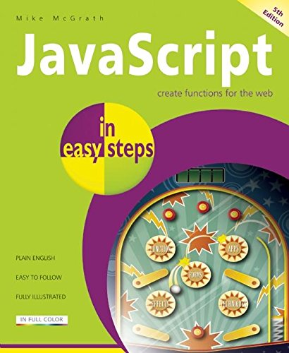 JavaScript In Easy Steps 5th Edition from In Easy Steps Limited
