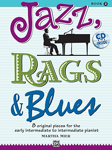Jazz, Rags and Blues Volume 2 (book and CD) (Jazz, Rags & Blues) from Alfred Music