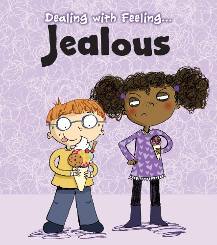 Jealous (Dealing with Feeling...) from Raintree