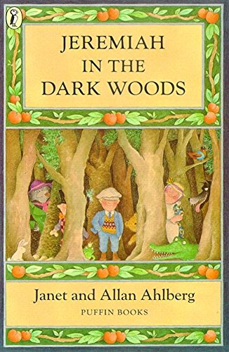 Jeremiah in the Dark Woods from Puffin