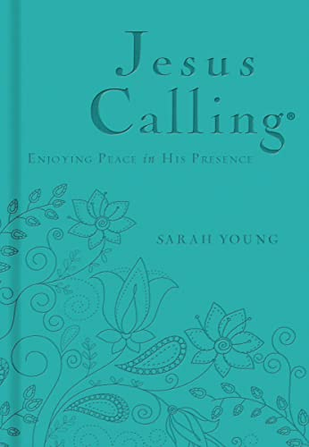Jesus Calling - Deluxe Edition Teal Cover: Enjoying Peace in His Presence (Jesus Calling (R)) from Thomas Nelson