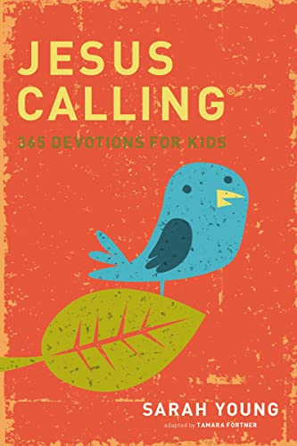 Jesus Calling: 365 Devotions for Kids (Jesus Calling (R)) from Tommy Nelson