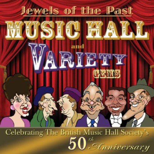 Jewels of the Past - Music Hall and Variety Gems from Sepia