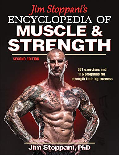 Jim Stoppani's Encyclopedia of Muscle & Strength from Human Kinetics Publishers