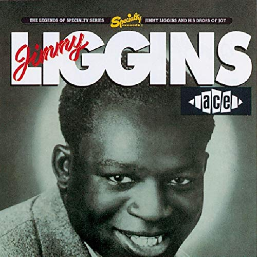 Jimmy Liggins and His Drops of Joy from ACE