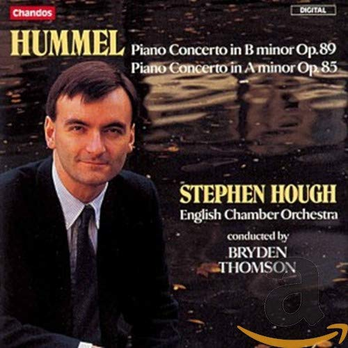 Johann Nepomuk Hummel: Piano Concerto in A Minor and B Minor from CHANDOS GROUP