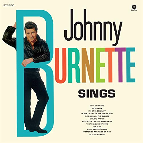 Johnny Burnette Sings - 180 Gram + 2 Bonus Tracks [VINYL] from WAX TIME RECORDS