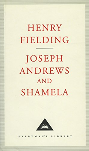 Joseph Andrews And Shamela (Everyman's Library Classics) from Everyman's Library